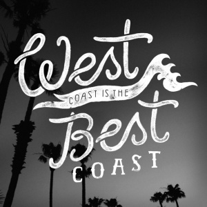 west-coast-is-the-best-coast